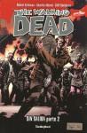 Sin Salida Parte 02 (The Walking Dead #28) - Robert Kirkman, Charlie Adlard, Cliff Rathburn, Mauro Mantella, Leonardo Scarano
