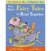 You Read to Me, I'll Read to You: Very Short Fairy Tales to Read Together - Mary Ann Hoberman, Michael Emberley