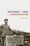 Mao Zedong and China in the Twentieth-Century World: A Concise History - Rebecca E. Karl, Rey Chow, Rosalind C.Morris, Rebecca E. Karl, Michael Dutton