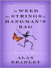 The Weed That Strings the Hangman's Bag (Audio) - Alan Bradley, Jayne Entwistle