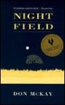 Night Field: Poems - Don Mckay