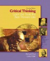 Critical Thinking: Learn the Tools the Best Thinkers Use - Linda Elder