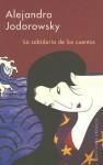 La sabiduria de los cuentos - Alejandro Jodorowsky