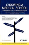 Choosing A Choosing A Medical School: An Essential Guide To Uk Medical Schools (Developmedica) (Entry To Medical School) - Alexander Young, Matt Green, Alexander Aquilina, William Dougal, Thomas Judd
