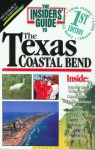 Insiders' Guide to Texas Coastal Bend - Vivienne Heines, Scott A. Williams, Scott Williams