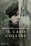 Il caso Collini - Ferdinand von Schirach, Irene Abigail Piccinini
