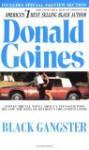 Black Gangster - Donald Goines, Donald Goines