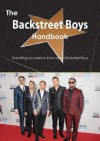 The Backstreet Boys Handbook - Everything You Need to Know about Backstreet Boys - Emily Smith