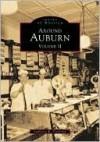 Around Auburn (Images of America Series), Vol. 2 - Stephanie Przybylek, Peter Jones