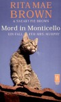 Mord in Monticello. Ein Fall für Mrs. Murphy. - Rita Mae Brown, Sneaky Pie Brown, Wendy Wray