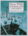 Stories For Children - Oscar Wilde, P.J. Lynch