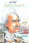 Who Was Mark Twain? - April Jones Prince, Nancy Harrison, John O'Brien, John O'Brien