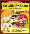Go with Christian: A Childs Version of Pilgrim's Promise - Alan Parry, Linda Parry