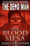 The Blood Mesa - James Reasoner, Lee Goldberg, William Rabkin