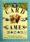 Card Games: Victorian Patience and other games for one or more participants - Paul Barnett, Ron Tiner, Joanna Lorenz, Ivan Hissey