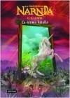 La última batalla (Las Crónicas de Narnia #7) - C.S. Lewis