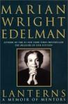 Lanterns: A Memoir of Mentors - Marian Wright Edelman