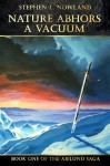 Nature Abhors a Vacuum (The Aielund Saga) - Stephen L. Nowland