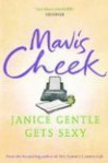 Janice Gentle Gets Sexy - Mavis Cheek