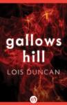 Gallows Hill - Lois Duncan