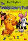 The Teddy Bear's Tail And Other Stories - Enid Blyton