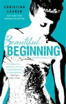 Beautiful Beginning (Beautiful Bastard, #3.5) - Christina Lauren