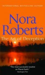The Art Of Deception (Mills And Boon Single Titles) - Nora Roberts