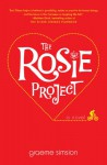 The Rosie Project: A Novel - Graeme Simsion, Dan O'Grady