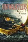 Island of Silence (The Unwanteds) - Lisa McMann