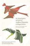 The Selected Poetry and Prose - Andrea Zanzotto, Patrick Baron, Ruth Feldman, Thomas J. Harrison, Brian Swann, John P. Welle, Elizabeth A. Wilkins