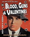 Blood, Guns & Valentines - Troy Taylor