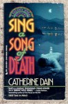 Sing A Song Of Death - Catherine Dain