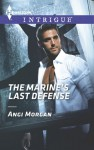 The Marine's Last Defense - Angi Morgan