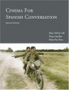 Cinema for Spanish Conversation - Mary McVey Gill, Deana Smalley, Maria Haro