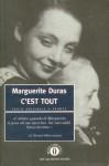 C'est tout - Marguerite Duras, Donata Feroldi