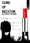 Guns of Brixton - Paul D. Brazill