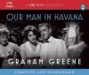 Our Man in Havana - Graham Greene, Jeremy Northam