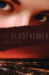 The Blasphemer - John Ling
