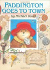 Paddington Goes to Town - Michael Bond, Peggy Fortnum