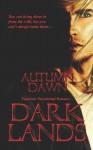 Dark Lands: Fallon / Homecoming - Autumn Dawn