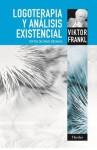 Logoterapia y Analisis Existencial - Viktor E. Frankl