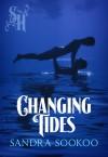 Changing Tides - Sandra Sookoo
