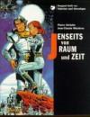 Valerian und Veronique, Jenseits von Zeit und Raum - Pierre Christin, Jean-Claude Mézières