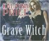 Grave Witch - Kalayna Price, Emily Durante