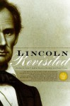 Lincoln Revisited: New Insights from the Linconl Forum - John Y. Simon, Harold Holzer, Dawn Vogel