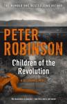 Children of the Revolution: A DCI Banks Novel (Inspector Banks 21) - Peter Robinson