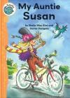 My Auntie Susan (Tadpoles) - Sheila May Bird, Daniel Postgate