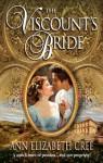 Mills & Boon : The Viscount's Bride (Regency) - Ann Elizabeth Cree