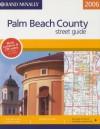 Rand Mc Nally 2006 Palm Beach County Street Guide - Rand McNally