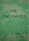 The Enchanted (Bird, ebook #2) - Tami Egonu